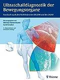 Ultraschalldiagnostik der Bewegungsorgane: Kursbuch nach den Richtlinien der DEGUM und der DGOU - Werner Konermann