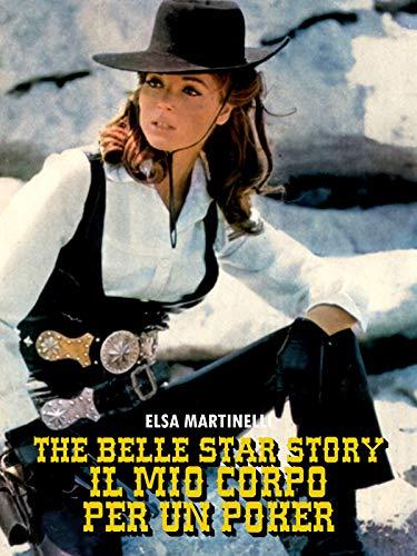 The Belle Star Story - Il mio corpo per un poker
