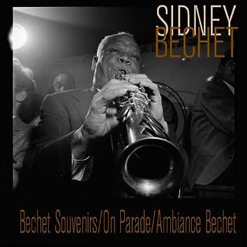 Bechet Souvenirs / On Parade / Ambiance Bechet