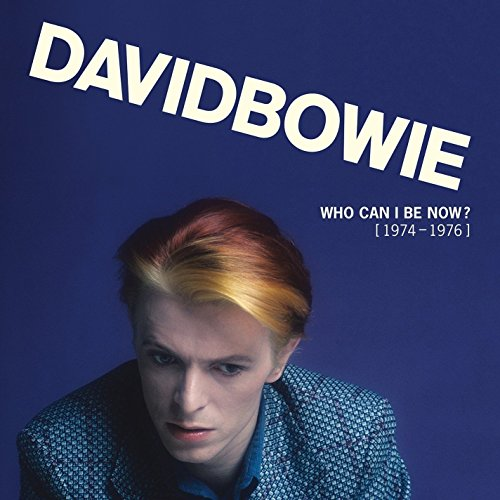 David Bowie - Who Can I Be Now? (1974-76)