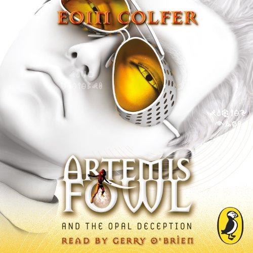 Artemis Fowl and the Opal Deception audiobook cover art