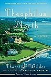 Theophilus North: A Novel (Harperperennial Modern Classics)