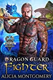 Dragon Guard Fighter : Dragon Guard of the Northern Isles Book 4