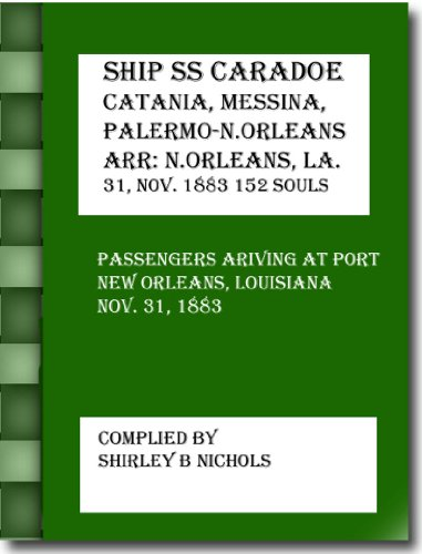 SHIP SS CARADOE-Catania, Messina, Palermo to New Orleans-11-31-1883 (English Edition)