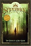 Spiderwick Chronicles, Cycle 1 (Movie Tie-in Box Set): The Field Guide, The Seeing Stone, Lucinda's Secret, The Ironwood Tree, The Wrath of Mulgarath (The Spiderwick Chronicles)
