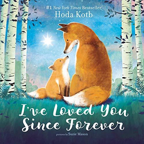I've Loved You Since Forever by Hoda Kotb