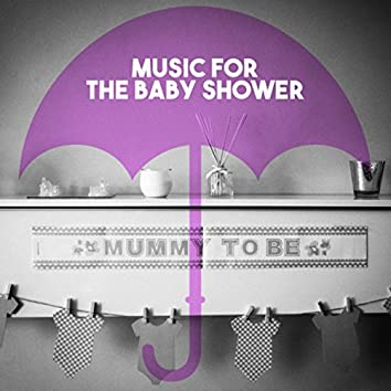 Music for the Baby Shower