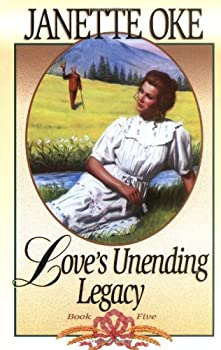 Paperback Love's Unending Legacy (Love Comes Softly Series #5) Book