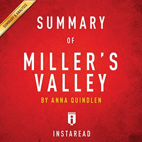 Summary of Miller's Valley by Anna Quindlen | Includes Analysis audiobook cover art