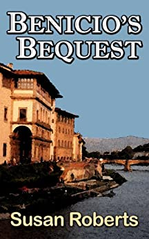 Benicio's Bequest by [Susan Roberts]