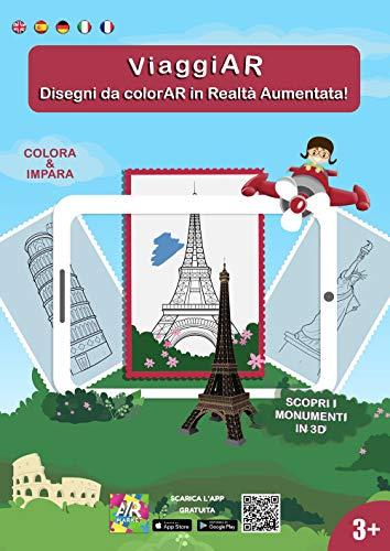 ViaggiAR. Disegni da colorAR in realtà aumentata! Ediz. illustrata