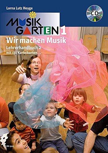 Musikgarten Phase 1 - Lehrerhandbuch 2: Praxisbuch mit 131 Karteikarten. Lehrerband mit CD. (Musikgarten: Gemeinsam musizieren... für Kleinkinder mit ihren Familien)
