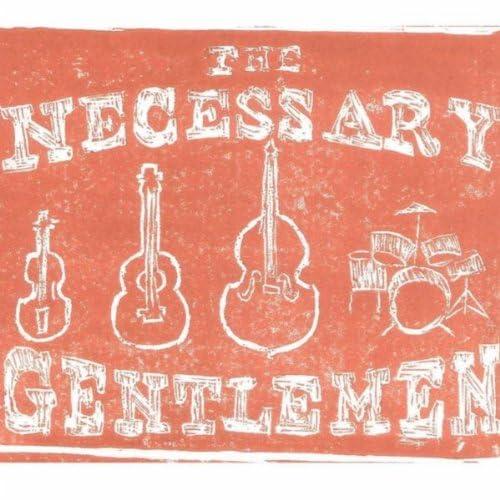 The Necessary Gentlemen