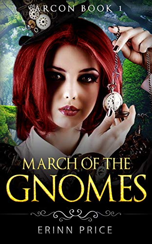 March of the gnomes (ArcOn Book 1)LitRPG: ArcCorp 1 (English Edition)