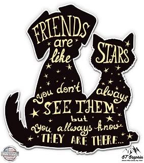 GT Graphics Friends are Like Stars Cat Dog Cute - Vinyl Sticker Waterproof Decal