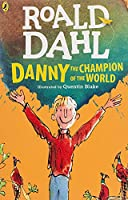 Danny the Champion of the World (Dahl Fiction)