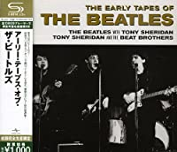 Early Tapes of The Beatles by Beatles