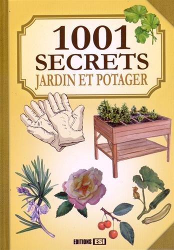 1001 secrets jardin et potager