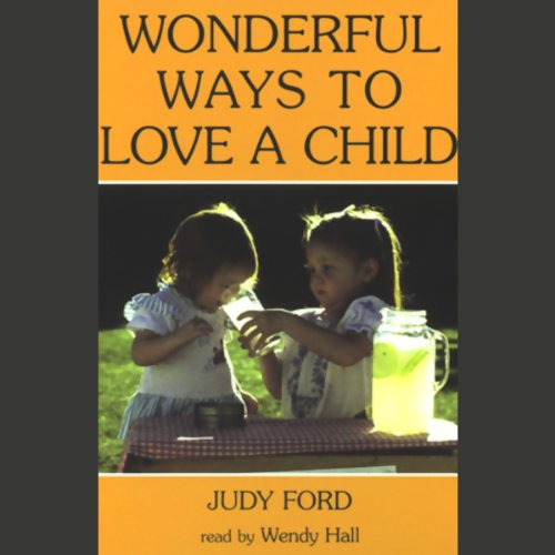 Wonderful Ways to Love a Child Titelbild