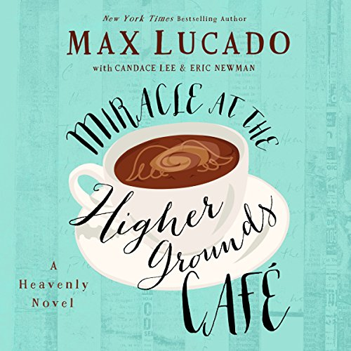 Miracle at the Higher Grounds Café cover art