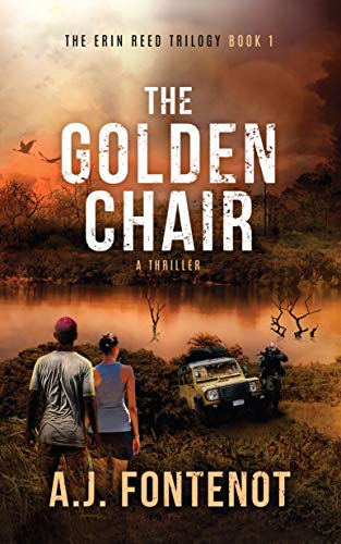 The Golden Chair: The Erin Reed Trilogy Book 1 (English Edition)