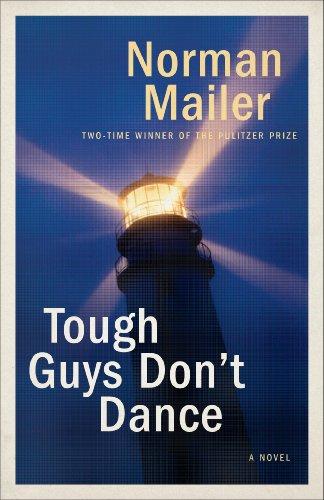 Tough Guys Don't Dance: A Novel (English Edition)