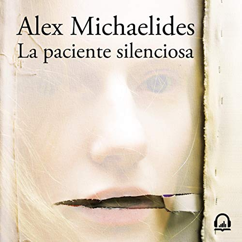 Page de couverture de La paciente silenciosa [The Silent Patient]