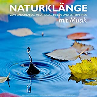Naturklänge mit Musik zum Einschlafen, Meditieren, Heilen und Entspannen Titelbild