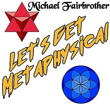 Let's Get Metaphysical (Maxi-Single)