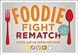 Foodie Fight Rematch: A Trivia Game for Serious Food Lovers Brdgm Edition by Lock, Joyce (2011)
