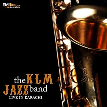 The Klm Jazz Band Live in Karachi