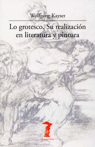 Lo grotesco. Su realización en literatura y pintura (La balsa de la Medusa)