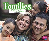 Families In Many Cultures (Life Around the World)