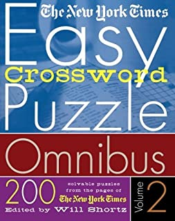 The New York Times Easy Crossword Puzzle Omnibus Volume 2: 200 Solvable Puzzles from the Pages of The New York Times