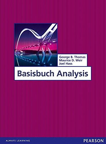 Basisbuch Analysis: Mathematik für Naturwissenschaftler und Ingenieure (Pearson Studium - Mathematik)