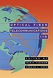 Optical Fiber Telecommunications IIIB (Optics and Photonics) (English Edition)