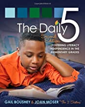 Gail Boushey: The Daily 5 : Fostering Literacy in the Elementary Grades (Paperback); 2014 Edition