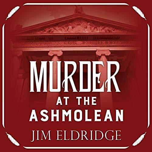 Murder at the Ashmolean audiobook cover art