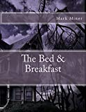The Bed & Breakfast (English Edition)