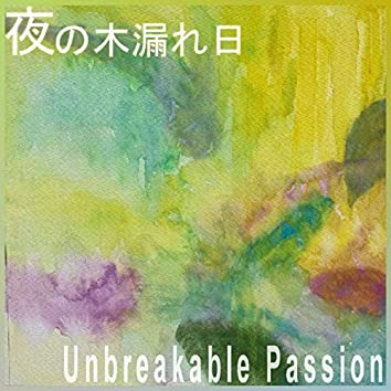 Unbreakable Passion