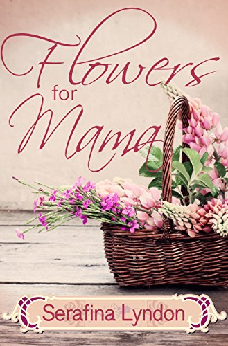 Flowers for Mama