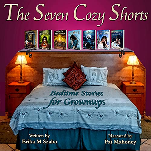 The Seven Cozy Shorts Audiobook By Erika M. Szabo cover art