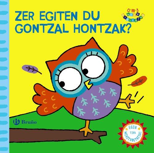 Zer egiten du Gontzal hontzak?