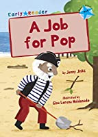 A Job for Pop (Blue Early Reader) (Blue Band)