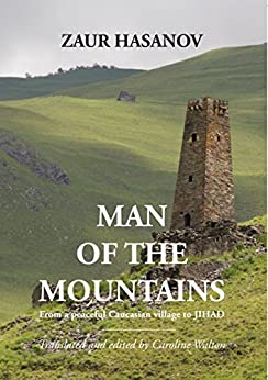 Man of the Mountains by [Zaur Hasanov, Abdulla Isa, Caroline Walton]
