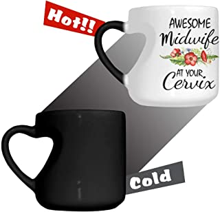 Funny Heart Shaped Cup - Heat Reveals Color Changing Cup 12.66 oz - Awesome Midwife At Your Cervix Coffee Mug or Tea Cup