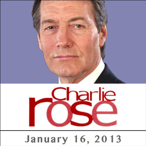 Charlie Rose: Michael Scherer, Joe Scarborough, and Roger McNamee, January 16, 2013 cover art