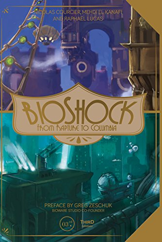 Bioshock: From Rapture to Columbia