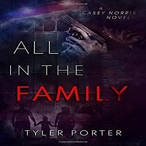 All in the Family Audiobook By Tyler Porter cover art