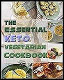 Paperback - The Essential Keto Vegetarian Cookbook: Low Carb Ketogenic Vegan And Plant